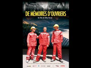Affiche du film De mémoires d'ouvriers
