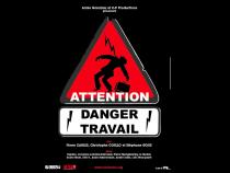 "Affiche du film ""Attention ! Danger travail"""