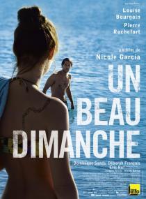 Un beau dimanche, un film de Nicole Garcia