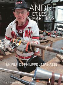 André et les martiens, un film de Philippe Lespinasse