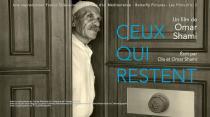 Ceux qui restent, un film de Omar Shami