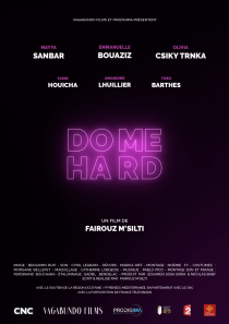 Do me Hard - © Vagabundo Films & Prodigima