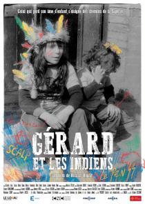 Gérard et les Indiens - © Le-loKal Production