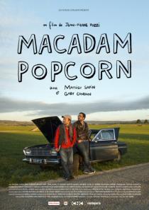 Macadam Popcorn, un film de Jean-Pierre Pozzi