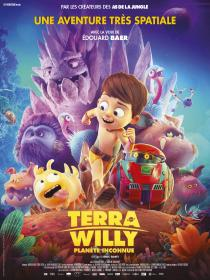 Terra Willy - © TAT Productions, Bac Films Production, France 3 Cinéma, Logical Pictures, Master Films / 2019
