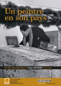 Affiche du film Un peintre en son pays - Camille Descossy (1904-1980)