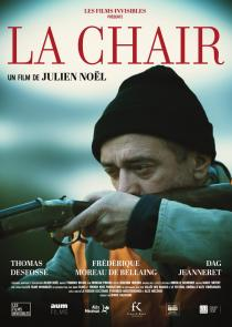 La Chair. Affiche du film de Julien Noël