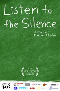 Listen to the Silence. Affiche du film de Mariam Chachia