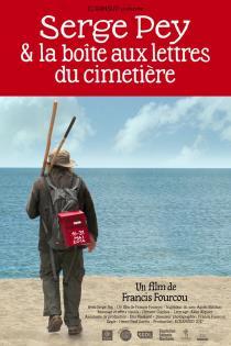 Affiche du film Serge Pey et la boîte aux lettre du cimetière